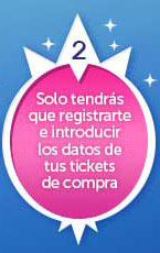 Solo tendrás que registrarte e introducir los datos de tus tickets de compra